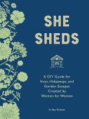 She Sheds (mini edition)