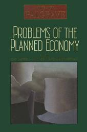 Problems of the Planned Economy
