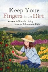 Keep Your Fingers In The Dirt Book PDF