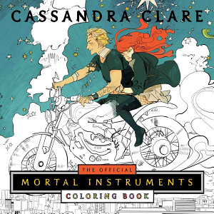 The Official Mortal Instruments Coloring Book Book