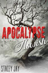 Apocalypse Nowish