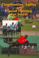 Coordination  Agility  and Speed Training for Soccer PDF