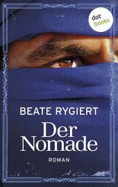 Der Nomade: Roman