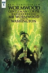 Wormwood, Gentleman Corpse: Mr. Wormwood Goes to Washington #1