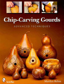 Chip-Carving Gourds