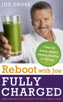 Reboot with Joe   Fully Charged   7 Keys to Losing Weight  Staying Healthy and Thriving Book