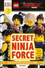 DK Readers L2: The LEGO® NINJAGO® MOVIETM: Secret Ninja Force