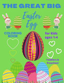 The Great Big Easter Egg Coloring Book For Kids 1-4
