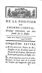 De la position de l'homme a cheval: cinquième lettre a M. Bachelier...