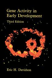 Gene Activity in Early Development: Edition 3