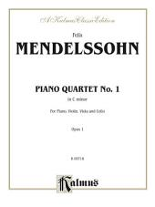Piano Quartet No. 1 in C Minor, Opus 1: For Piano, Violin, Viola and Cello