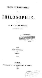 Cours élémentaire de philosophie: Volume2