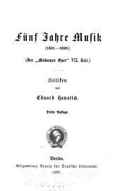 Die moderne Oper ...: Band 7