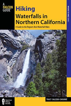 Hiking Waterfalls in Northern California PDF