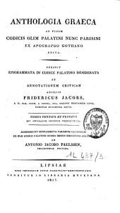Anthologia Graeca: ad fidem Codicis olim Palatini nunc Parisini ex apographo Gothano edita, Volume 3
