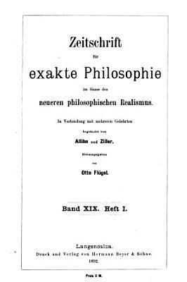Zeitschrift f  r exacte philosophie im sinne des neveren philosophischen realismus    PDF