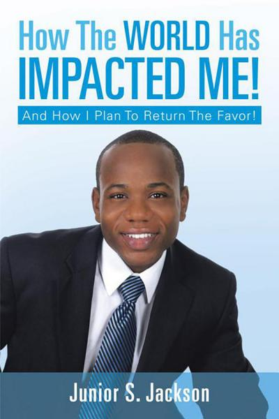 Download How the World Has Impacted Me  Book