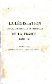 La législation civile, commerciale et criminelle de la France, ou Commentaire et complément des Codes Français ...: Volume4