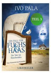 Ein Fall für Fuchs & Haas: Die Tote im Räucherofen 3