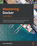 Mastering Docker  Fourth Edition PDF