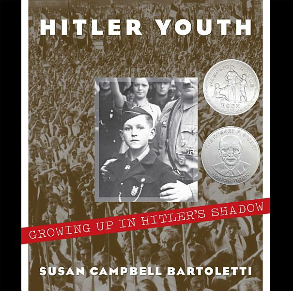 Download Hitler Youth  Growing Up in Hitler s Shadow Book