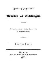 Heinrich Zschokke's Novellen und Dichtungen: Band 5