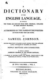 A Dictionary of the English Language: In which the Words are Deduced from Their Originals...