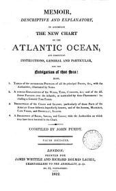Memoir descriptive and explanatory, to accompany the new chart of the Atlantic ocean