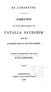 Narrative of the Residence of Fatalla Sayeghir: Among the Wandering Arabs of the Great Desert: