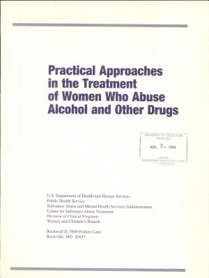 Practical Approaches in the Treatment of Women who Abuse Alcohol and Other Drugs PDF