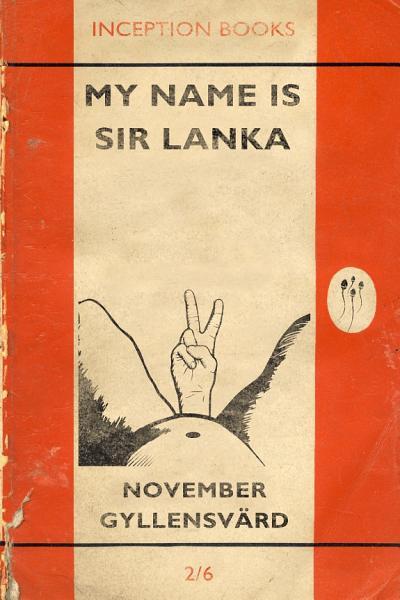 My Name Is Sir Lanka