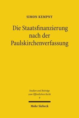 Die Staatsfinanzierung nach der Paulskirchenverfassung PDF