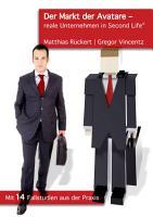 Der Markt Der Avatare   Reale Unternehmen in Second Life PDF