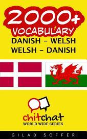 2000+ Danish - Welsh Welsh - Danish Vocabulary