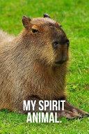 My Spirit Animal: Capybara Journal