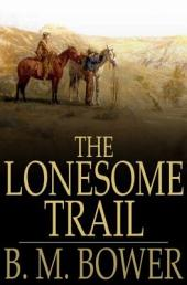 The Lonesome Trail: And Other Stories