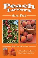 Peach Lovers Cook Book