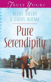 Pure Serendipity
