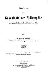 Grundriß der Geschichte der Philosophie: ¬Die mittlere oder die patristische und scholastische Zeit, Band 2