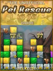 Pet Rescue Saga Game Guide: Beat Levels & Get The High Score!