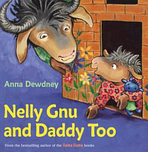 Nelly Gnu and Daddy Too Book