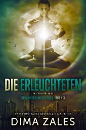 Die Erleuchteten - The Enlightened (Gedankendimensionen: Buch 3)
