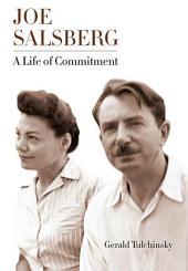 Joe Salsberg: A Life of Commitment