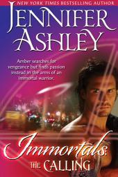 The Calling: Immortals, Book 1