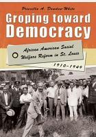Groping toward Democracy PDF