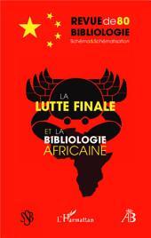 La lutte finale et la bibliologie africaine: Revue de Bibliologie n°80 - Schéma & Schématisation