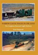 Narrow Gauge Tracks in the Sand