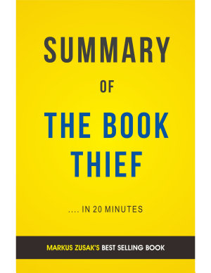 The Book Thief  by Markus Zusak   Summary   Analysis