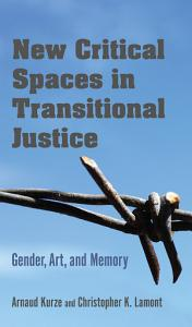 New Critical Spaces in Transitional Justice PDF