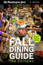 Fall Dining Guide: Washington DC Area, 2013